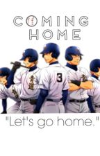Coming Home (Diamond no Ace Fanfiction) by Altean-Queen