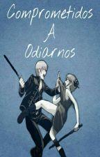 comprometidos a odiarnos (Ron weasley y tu) by Natsukiiro