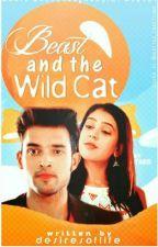 Beast and the wild cat(#yourstoryindia) by Desiresoflife