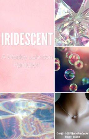 Iridescent | Wesley Johnson by BrokenMindsCantDie