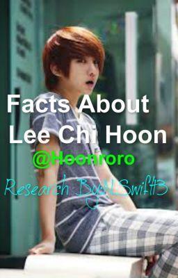 Facts About Lee Chi Hoon ❤