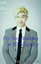 My Step-Brother Is BTS Leader by justsome_fans