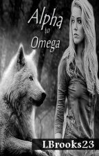 Alpha to Omega (GirlXGirl) by LBrooks23