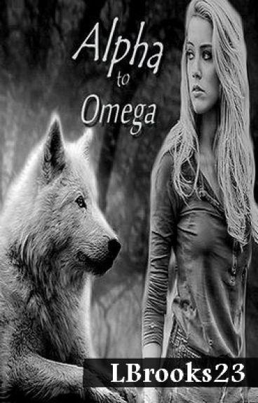 Alpha to Omega (GirlXGirl)