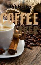 Coffee lover✔️ by Nikkyska