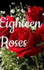 Eighteen Roses by Jinxx24