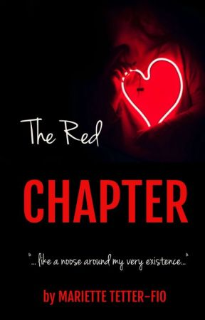 The Red Chapter (UNEDITED) by Lowkey_Psycho