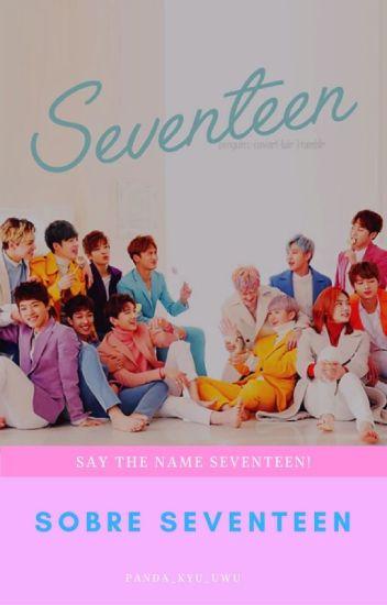 Sobre Seventeen