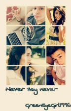 ✔ Never Say Never | L.D *book two* by GreenEyeGirl1996
