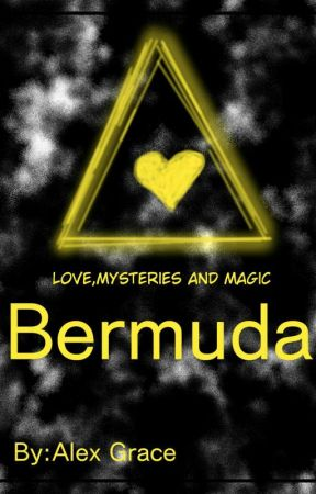 Love Mysteries And Magic: Bermuda by Whateverhappened123