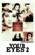 Your Eyes 2 by annamar13