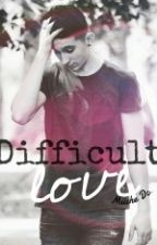 Difficult Love {Mariano Bondar} by miichedc