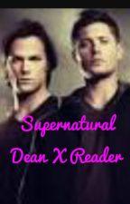 Dean x reader by CheeTeaparty