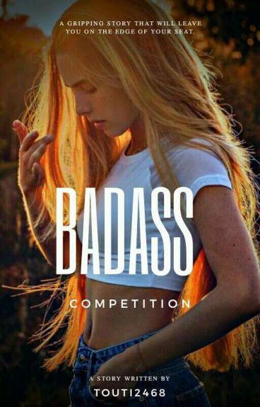 Badass Competition ✔   Wattys2016  