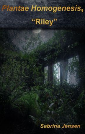 "Plantae Homogenesis, ""Riley"" by SabrinaJensen7"