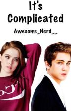It's Complicated by Awesome_Nerd__
