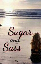 Sugar and Sass#Wattys2016 by winchester_babe