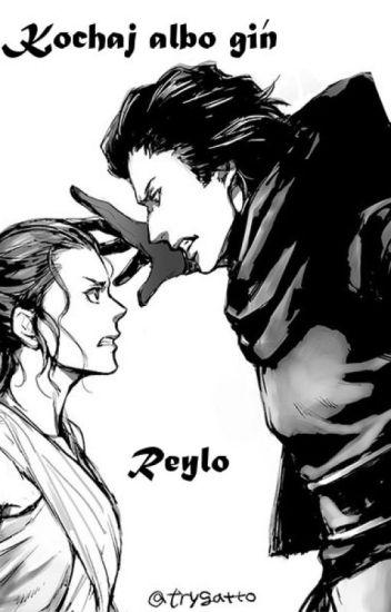 Kochaj Albo Giń - Reylo (Star Wars)