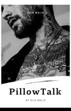 PillowTalk  • Zayn Malik • by SUPERGlRL