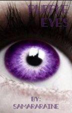 Purple eyes by SamaraRaine