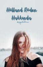 Holland Roden Hakkında by -AryaRoden