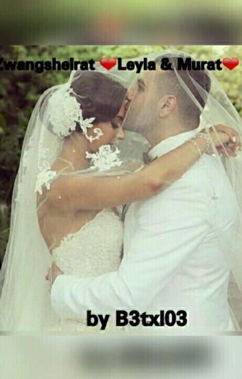 Zwangsheirat ❤ Leyla&Murat ❤