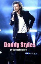 Daddy Styles | H.S by tylerrosegrace