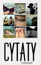 Cytaty ✔ by Madixx17