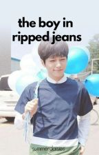 The Boy in Ripped Jeans by summerdaisies