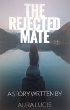 Rejected mate by eden_is_not_here