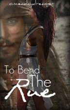 The Bend to Rue (Jack Sparrow fanfic) by onceadaydreamer