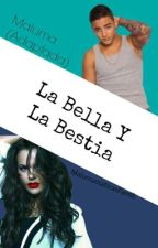 La Bella Y La Bestia - Maluma ~(Adaptada)~ by MalumaniaticasFamili