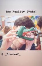Sms Reality //Vmin// by Kpopienne_panda