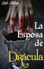 La Esposa De Drácula by CieloDelgado20