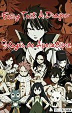 Fairy Tail:A Dragon Slayer do Apocalipse by cupcakeeusou