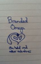Branded Omega (on hold again, I'm sorry :( ) by NovaTheShiningStar