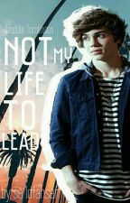 Not My Life to Lead (A Freddie Tomlinson Fanfiction) by SA1DFansAF