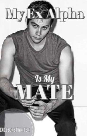 My Ex Alpha is my Mate