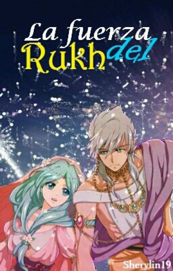 La fuerza del Rukh [Sharrkan y Jade (Magi the Labyrinth of Magic)]