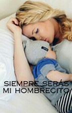 Siempre Seras Mi Hombrecito by littlesun15