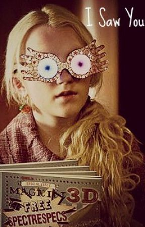 I Saw You(A Luna and Draco *Druna* Fan fic) One Shot by Protego