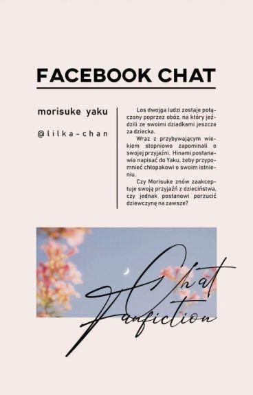 ♡Facebook Chat♡ [ Morisuke Yaku ] //Zakończone