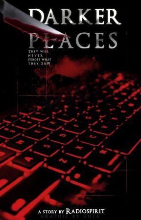 Darker Places by RadioSpirit