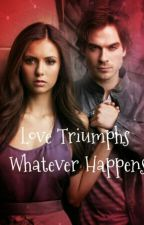 Love Triumphs Whatever Happens by SophieHameury