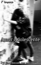 Amor Adolescente by MarciaHudson2