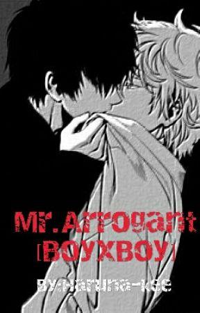Mr.Arrogant [BoyxBoy] by Haruna-kee