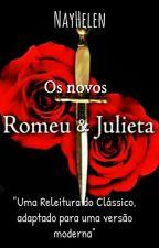 Os novos Romeu e Julieta by nayhelen