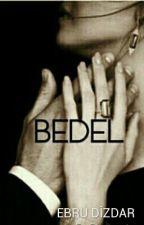 BEDEL by dizdarebru