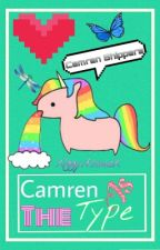 Camren's The Type by XIggyitsmeX