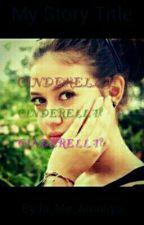 Cinderella? by Is_Me_Amaliya